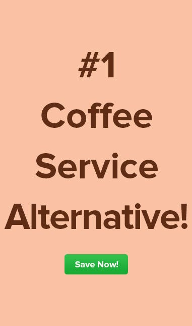 Discount Coffee Service Alternative, More Office Breakroom Choices, Savings, Free Shipping on $59 Purchase.
