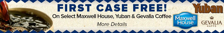 First Case FREE! On Select Maxwell House, Yuban and Gevalia Coffee