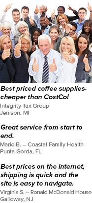 "Lowest Internet Coffee Prices – Guaranteed! | ""Cheaper than Costco,"" ""Best Priced Coffee Supplies"" testimonials."