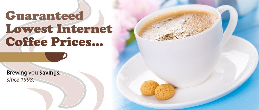 Lowest Internet Coffee Prices - Guaranteed.